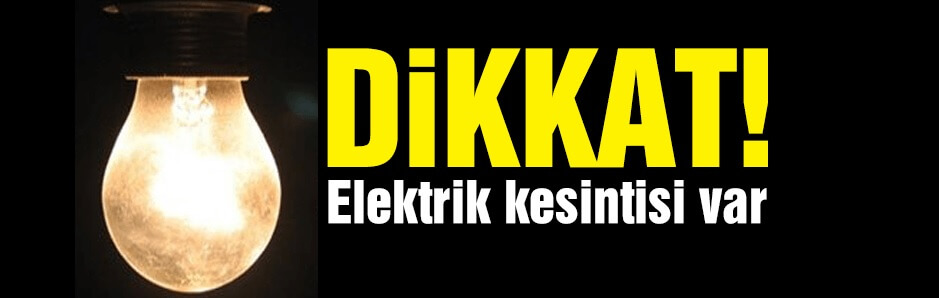 Hendek'te 3 Mahallede Elektrikler Kesilecek